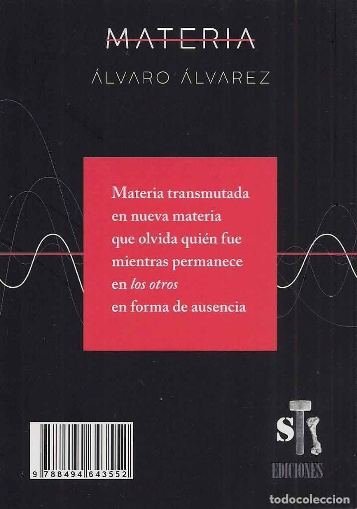 Libros: Álvaro ÁLVAREZ : Materia. (STI Ediciones, Zaragoza. 2017) - Foto 2 - 101564495