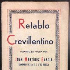 Libros: RETABLO CREVILLENTINO . APUNTES HISTÓRICOS DE CREVILLENTE DESCRITOS EN POESÍA . 1ª EDICIÓN AÑO 1937. Lote 110590855