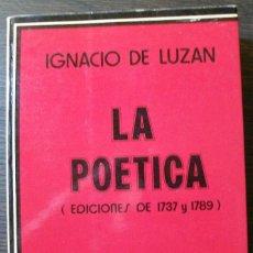 Libros: LA POETICA ( EDICIONES DE 1737 Y 1789). IGNACIO DE LUZAN.1974. Lote 113466851
