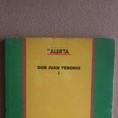 Libros: LIBRO DE DON JUAN TENORIO I.. Lote 113820262