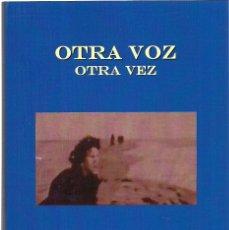 Libros: BERNARDO DE LLOBET COLLADO : OTRA VOZ - OTRA VEZ. (COLECCIÓN MONTEHANO (STI EDS.), ZARAGOZA, 2018). Lote 115082523