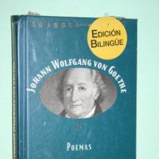 Libros: J WOLFANG VON GOETHE *** LIBRO DE POESÍA *** COLECCION GRANDES POETAS (ORBIS - FABBRI) *** PRECINTAD. Lote 119252695