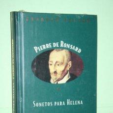 Libros: PIERRE DE RONSARD *** LIBRO DE POESÍA *** COLECCION GRANDES POETAS (ORBIS - FABBRI) *** PRECINTADO. Lote 119252775