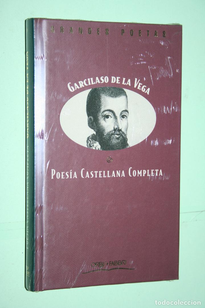GARCILASO DE LA VEGA *** LIBRO DE POESÍA *** COLECCION GRANDES POETAS (ORBIS - FABBRI) *** PRECINTAD (Libros Nuevos - Literatura - Poesía)