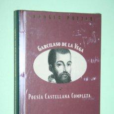 Libros: GARCILASO DE LA VEGA *** LIBRO DE POESÍA *** COLECCION GRANDES POETAS (ORBIS - FABBRI) *** PRECINTAD. Lote 119254103