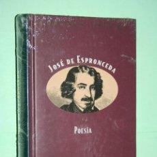 Libros: JOSÉ DE ESPRONCEDA *** LIBRO DE POESÍA *** COLECCION GRANDES POETAS (ORBIS - FABBRI) *** PRECINTADO. Lote 119263919