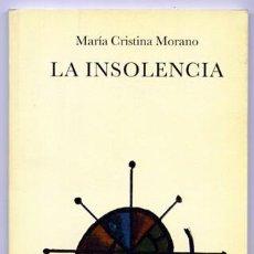books - MORANO, María Cristina. La insolencia. Poemas. 2001. - 120197759