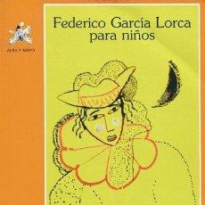 Libros: FEDERICO GARCÍA LORCA PARA NIÑOS Y JÓVENES. Lote 121576491