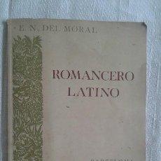 Libros: ROMANCERO LATINO - E.N. DEL MORAL. Lote 121728711