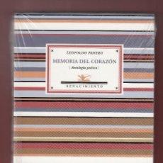 Libros: LEOPOLDO PANERO MEMORIA DEL CORAZÓN ANTOLOGÍA POÉTICA ED RENACIMIENTO 2009 1ª EDICIÓN PLASTIFICADO. Lote 124502575