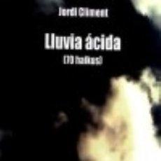 Libros: LLUVIA ÁCIDA (HAIKUS) BAILE DEL SOL. Lote 70686578