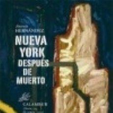 Libros: NUEVA YORK DESPUÉS DE MUERTO CALAMBUR EDITORIAL, S.L.. Lote 70740473