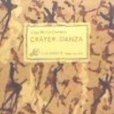 Libros: CRATER, DANZA CALAMBUR. Lote 70740421