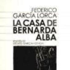 Libros: LA CASA DE BERNARDA ALBA EDITORIAL CASTALIA. Lote 67912138