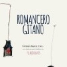Libros: ROMANCERO GITANO: ILUSTRADO POR PILARÍN BAYÉS LECTURA PLUS. Lote 99403020