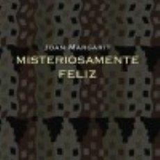 Libros: MISTERIOSAMENTE FELIZ VISOR LIBROS, S.L.. Lote 67830297
