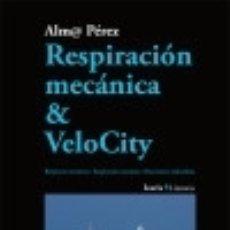 Libros: RESPIRACIÓN MECÁNICA Y VELOCITY: RESPIRACIÓ MECÀNICA; RESPIRACIÓN MECÁNICA; HATS HARTZE MEKANIKOA. Lote 67831958
