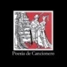 Libros: POESÍA DE CANCIONERO. Lote 70841091