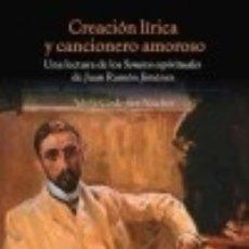 Libros: CREACIÓN LÍRICA Y CANCIONERO AMOROSO. Lote 70842211