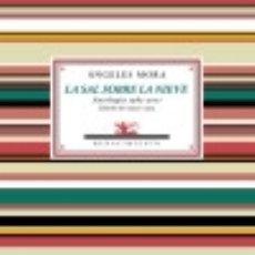 Libros: LA SAL SOBRE LA NIEVE EDITORIAL RENACIMIENTO. Lote 87578108