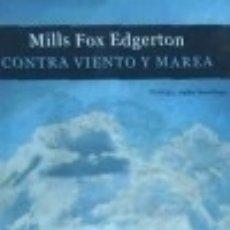 Libros: CONTRA VIENTO Y MAREA CUADERNOS DEL LABERINTO. Lote 70653258