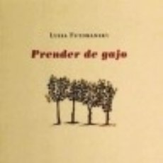 Libros: PRENDER DE GAJO CALAMBUR EDITORIAL, S.L.. Lote 70635383