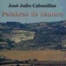 Libros: PALABRAS DE DEMORA EDITORIAL HIPÁLAGE. Lote 67919219