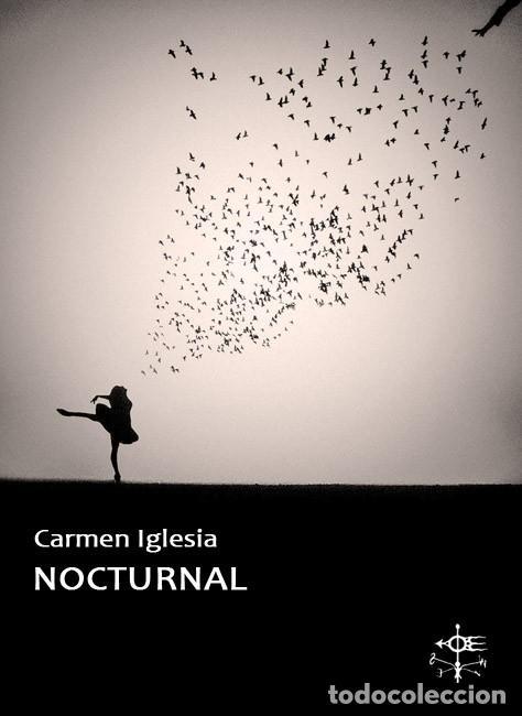 CARMEN IGLESIA, NOCTURNAL (Libros Nuevos - Literatura - Poesía)