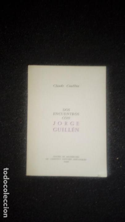 ENCUENTROS CON JORGE GUILLÉN. POESIA DE JOGE GUILLÉN. POESIA ESPAÑOLA DEL XX. (Libros Nuevos - Literatura - Poesía)