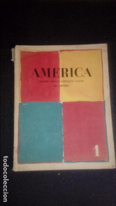AMERICA. ARTÍCULOS Y POEMAS DE GEORGES DUHAMEL,CALDERÓN, ARAGON, PABLO NERUDA, JEAN CASSOU, HUIDOBRO (Libros Nuevos - Literatura - Poesía)