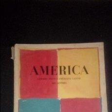 Libros: AMERICA. ARTÍCULOS Y POEMAS DE GEORGES DUHAMEL,CALDERÓN, ARAGON, PABLO NERUDA, JEAN CASSOU, HUIDOBRO. Lote 132540618