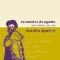 Libros: RECUERDOS DE AGOSTO : OBRA POÉTICA, 1850-1858. Lote 133532357