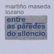Libros: ENTRE AS PAREDES DO SILENCIO. Lote 133538722