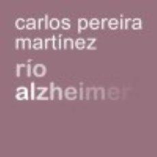 Libros: RÍO ALZHEIMER. Lote 133538815
