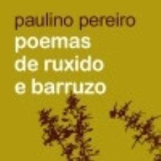 Libros: POEMAS DE RUXIDO E BARRUZO. Lote 133538850