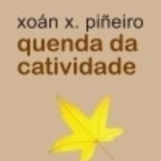 Libros: QUENDA DA CATIVIDADE. Lote 133538918