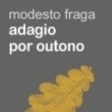 Libros: ADAGIO POR OUTONO. Lote 133538929