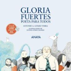 Libros: GLORIA FUERTES POETA PARA TODOS (2013) - ANTONO A. GÓMEZ YEBRA - ISBN: 9788467840131. Lote 133869154