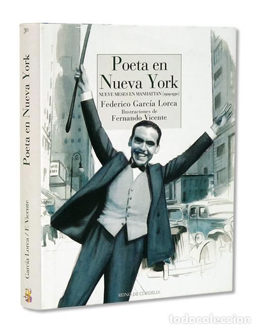 FEDERICO GARCÍA LORCA.– POETA EN NUEVA YORK. ILUSTRACIONES DE FERNANDO VICENTE. REINO DE CORDELIA (Libros Nuevos - Literatura - Poesía)