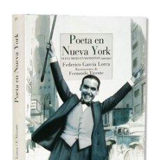 Libros: FEDERICO GARCÍA LORCA.– POETA EN NUEVA YORK. ILUSTRACIONES DE FERNANDO VICENTE. REINO DE CORDELIA. Lote 134964107