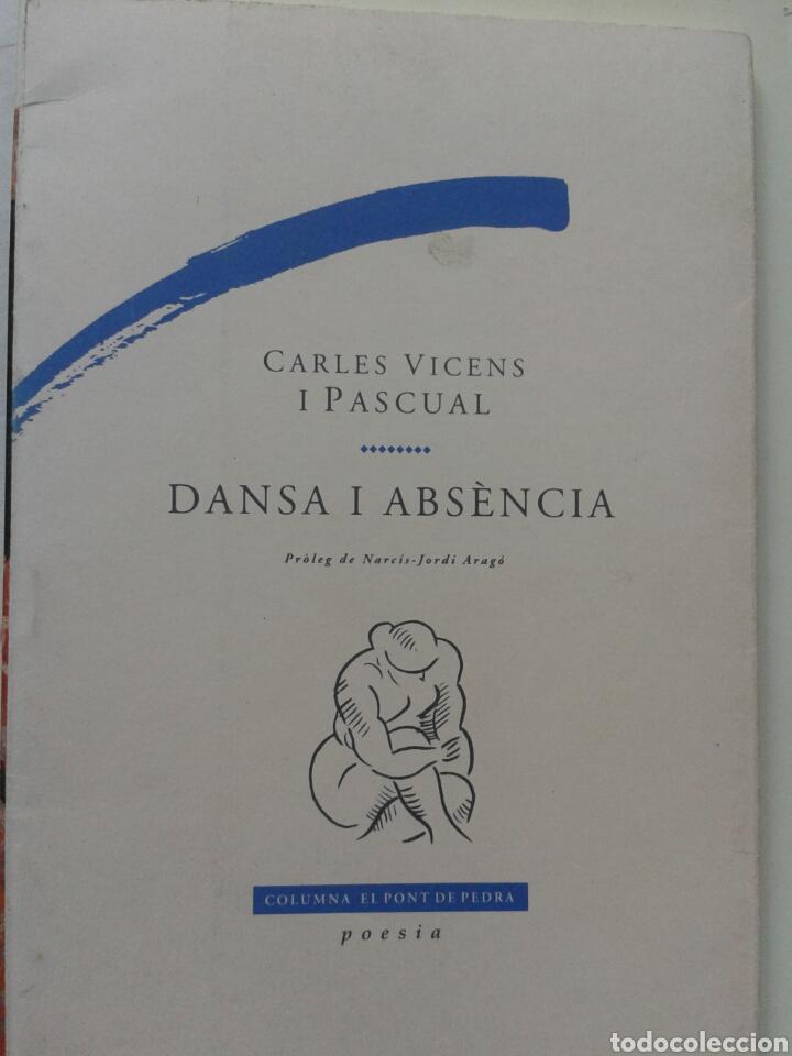 DANSA I ABSENCIA CARLES VICENS I PASCUAL (Libros Nuevos - Literatura - Poesía)
