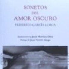Libros: SONETOS DEL AMOR OSCURO. Lote 132640002