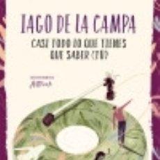 Libros: CASI TODO LO QUE TIENES QUE SABER (TÚ) (COLECCIÓN #BLACKBIRDS). Lote 139936449