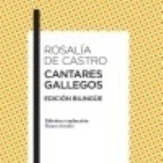 Libros: CANTARES GALLEGOS: EDICIÓN BILINGÜE. Lote 140092520