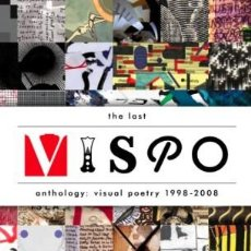 Libros: THE LAST VISPO ANTHOLOGY VISUAL POETRY 1998-2008. Lote 140115618
