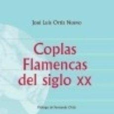 Libros: COPLAS FLAMENCAS DEL SIGLO XX. Lote 140119816