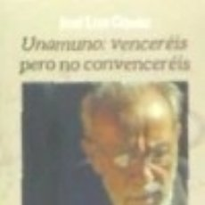 Libros: UNAMUNO: VENCERÉIS PERO NO CONVENCERÉIS. Lote 140375144