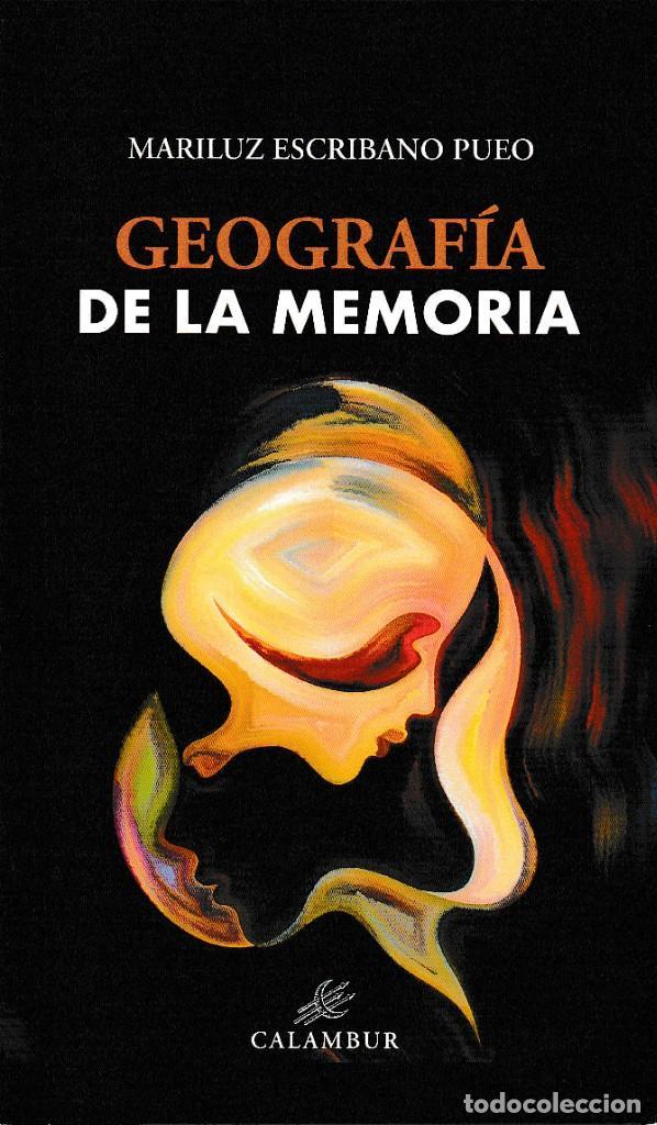 GEOGRAFÍA DE LA MEMORIA (MARILUZ ESCRIBANO) CALAMBUR 2018 (Libros Nuevos - Literatura - Poesía)