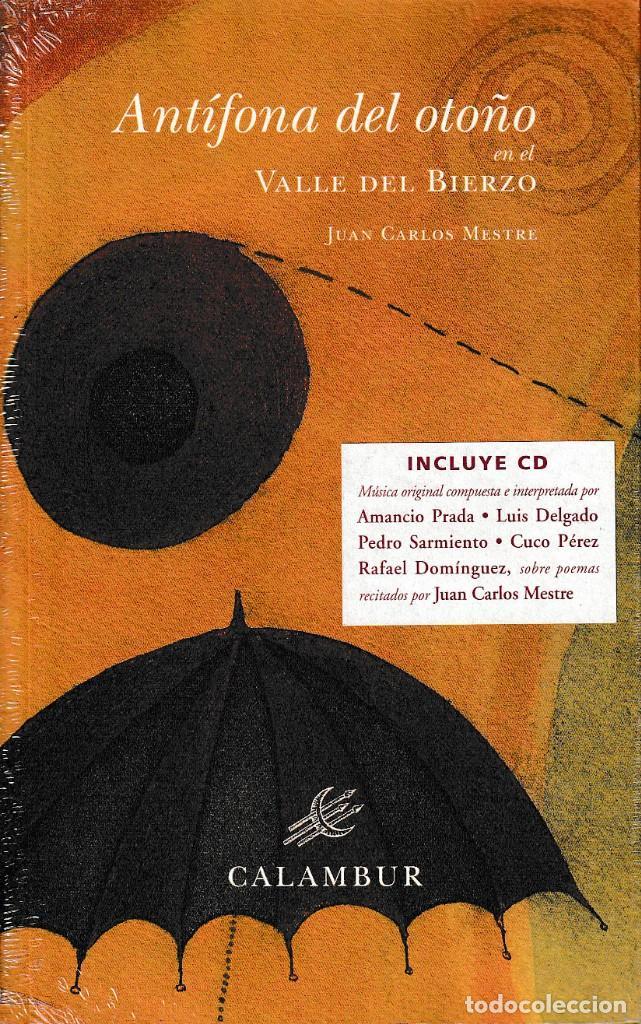 ANTÍFONA DEL OTOÑO EN EL VALLE DEL BIERZO (JUAN CARLOS MESTRE) + CD. CALAMBUR 2004 (Libros Nuevos - Literatura - Poesía)