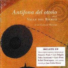 Libros: ANTÍFONA DEL OTOÑO EN EL VALLE DEL BIERZO (JUAN CARLOS MESTRE) + CD. CALAMBUR 2004. Lote 141333970